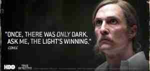 cohle light winning