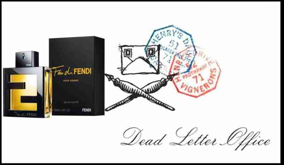 Dead Letter Office Fan Di Fendi Pour Homme Picking The Hits